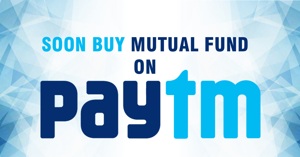 Paytm Money App Launched for Mutual Fund Investments, SIPs